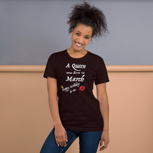 A Queen Was Born in March Short-Sleeve Unisex T-Shirt