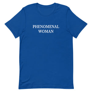 Phenomenal Woman Short-Sleeve Unisex T-Shirt