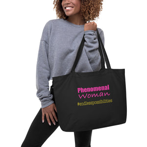 Phenomenal Woman Endless Possibilities Large organic tote bag