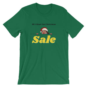 All I Want for Christmas Short-Sleeve Unisex T-Shirt