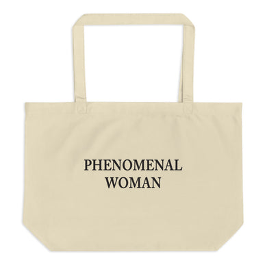 Phenomenal Woman Large organic tote bag