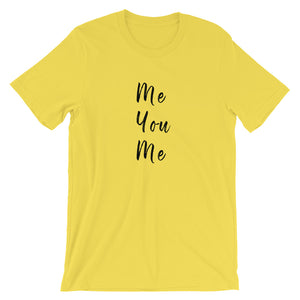 Me You Me Short-Sleeve Unisex T-Shirt