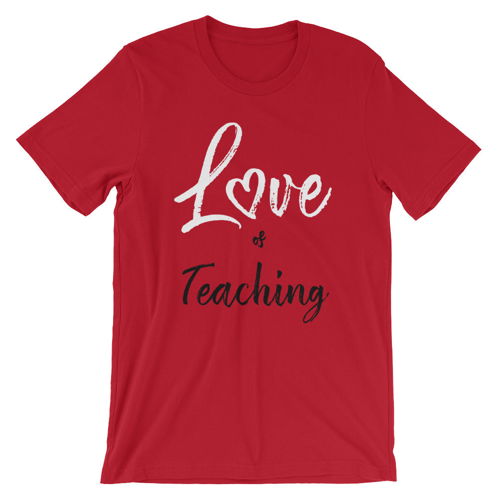 Love of Teaching Short-Sleeve Unisex T-Shirt