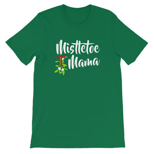 Mistletoe Mama Short-Sleeve Unisex T-Shirt