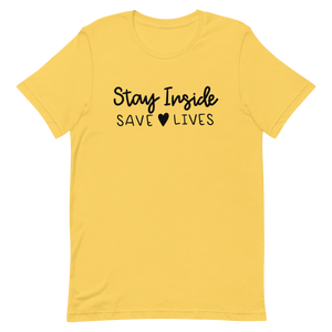 Stay Inside Save Lives Short-Sleeve Unisex T-Shirt