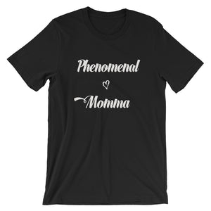 Phenomenal Momma Short-Sleeve Unisex T-Shirt