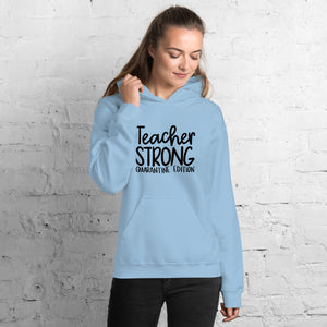 Teacher Strong Quarantine Edition Unisex Hoodie