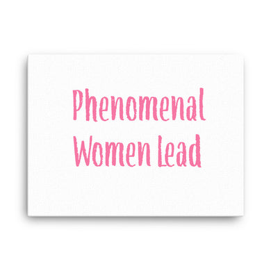Phenomenal Women Lead Canvas