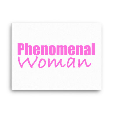 Phenomenal Woman Canvas