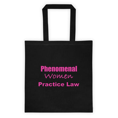 Phenomenal Women Practice Law Tote bag