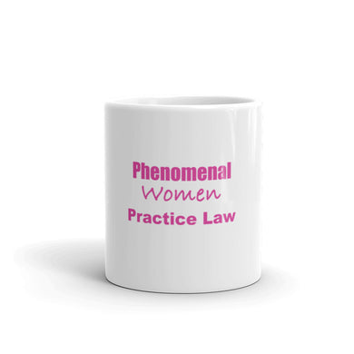 Phenomenal Women Practice Law Mug