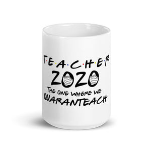 Teacher 2020 Quaranteach Mug