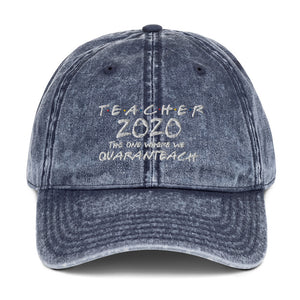 Teacher 2020 Quaranteach Vintage Cotton Twill Cap