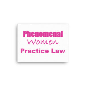 Phenomenal Women Practice Law Canvas