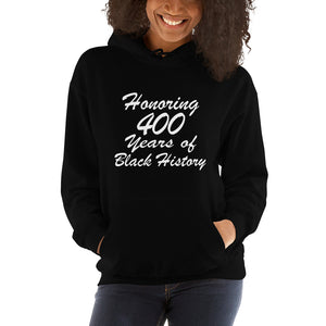 400 Years of Black History Hooded Sweatshirt