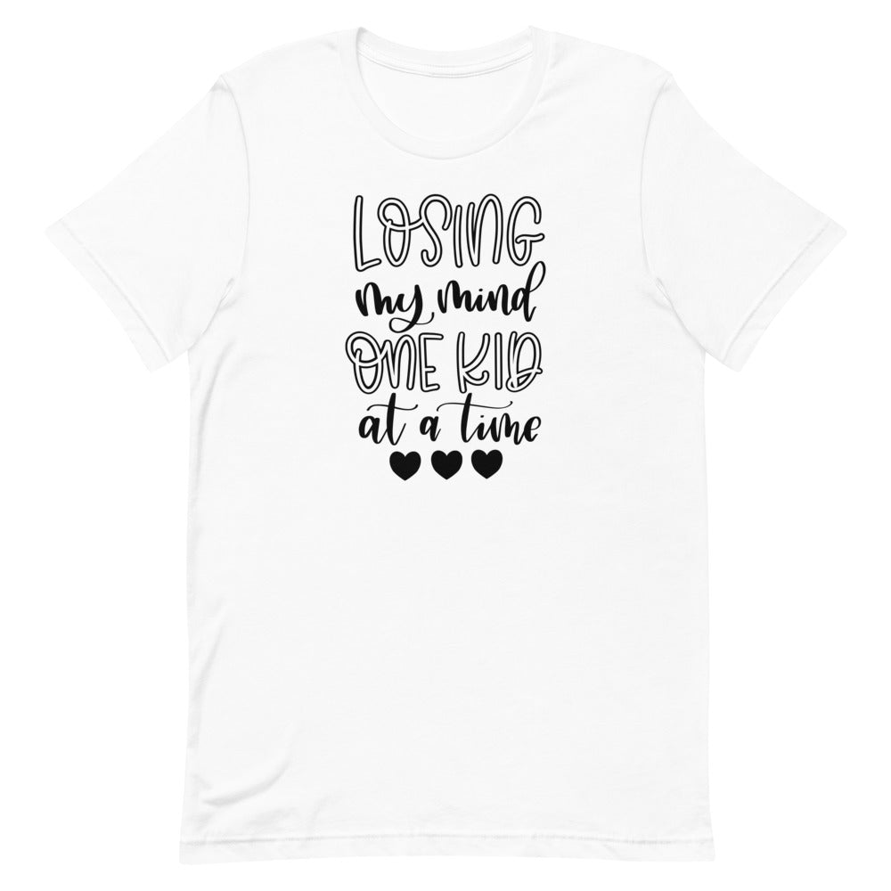 Loosing My Mind One Kid at a Time Short-Sleeve Unisex T-Shirt