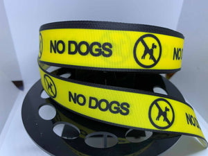 "1 yard 1 inch ""No Dogs"" Grosgrain Ribbon Assistance Dogs PTSD Dogs Guide Dog Collar"