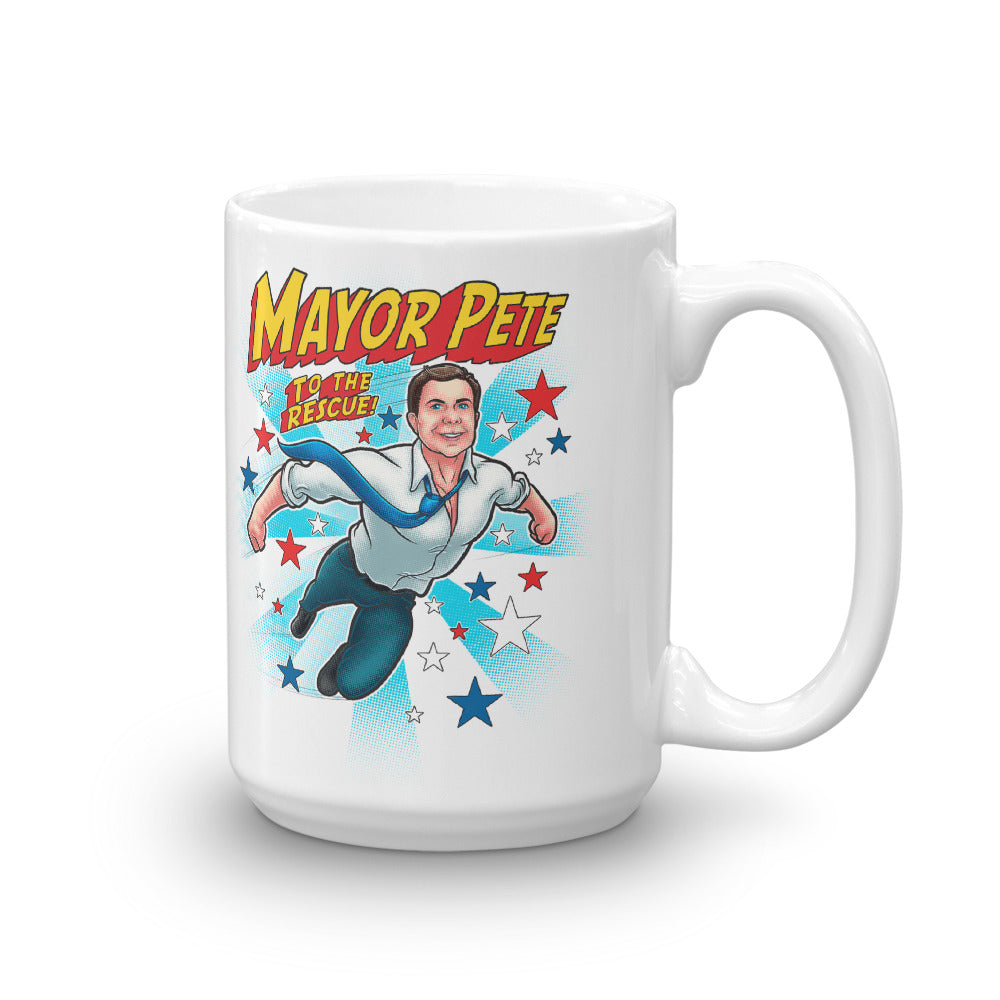 Mayor Pete to the Rescue Mug