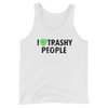 I Love Trashy People Tank