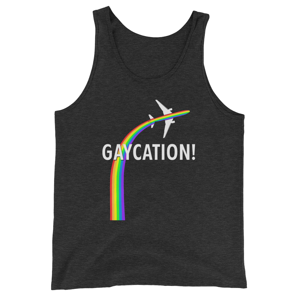 Gaycation! Tank