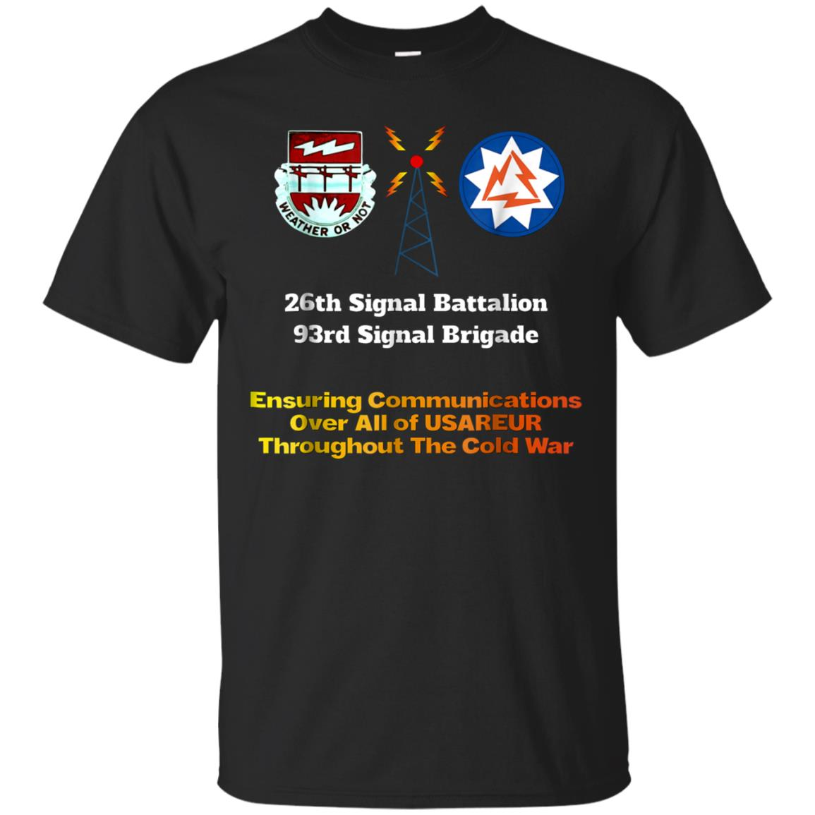 26th Signal Battalion 93rd Signal Brigade Shirt