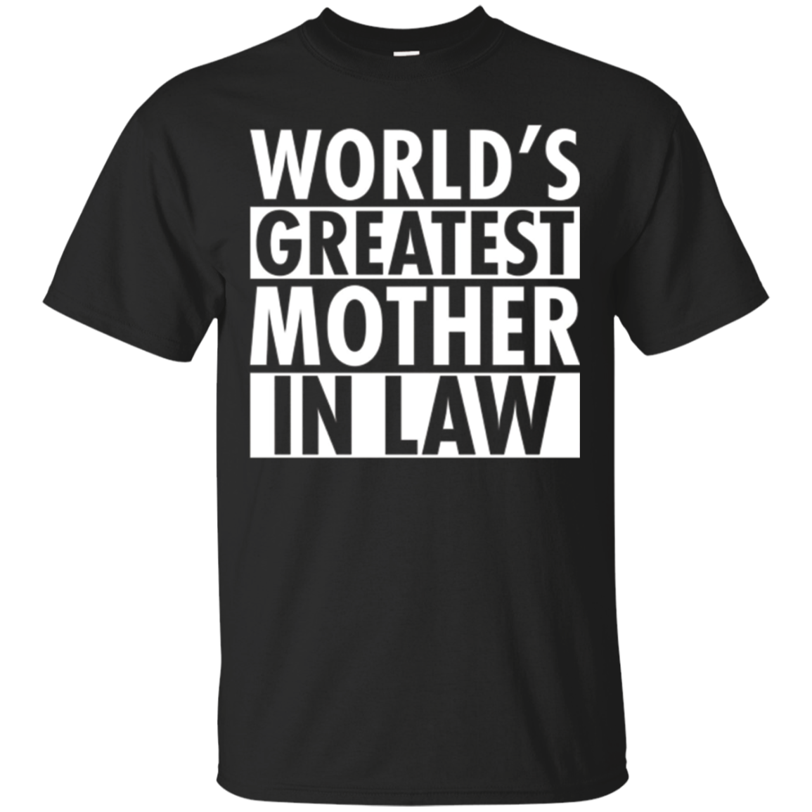 World's Greatest Mother In Law T-Shirt Funny Family Gift