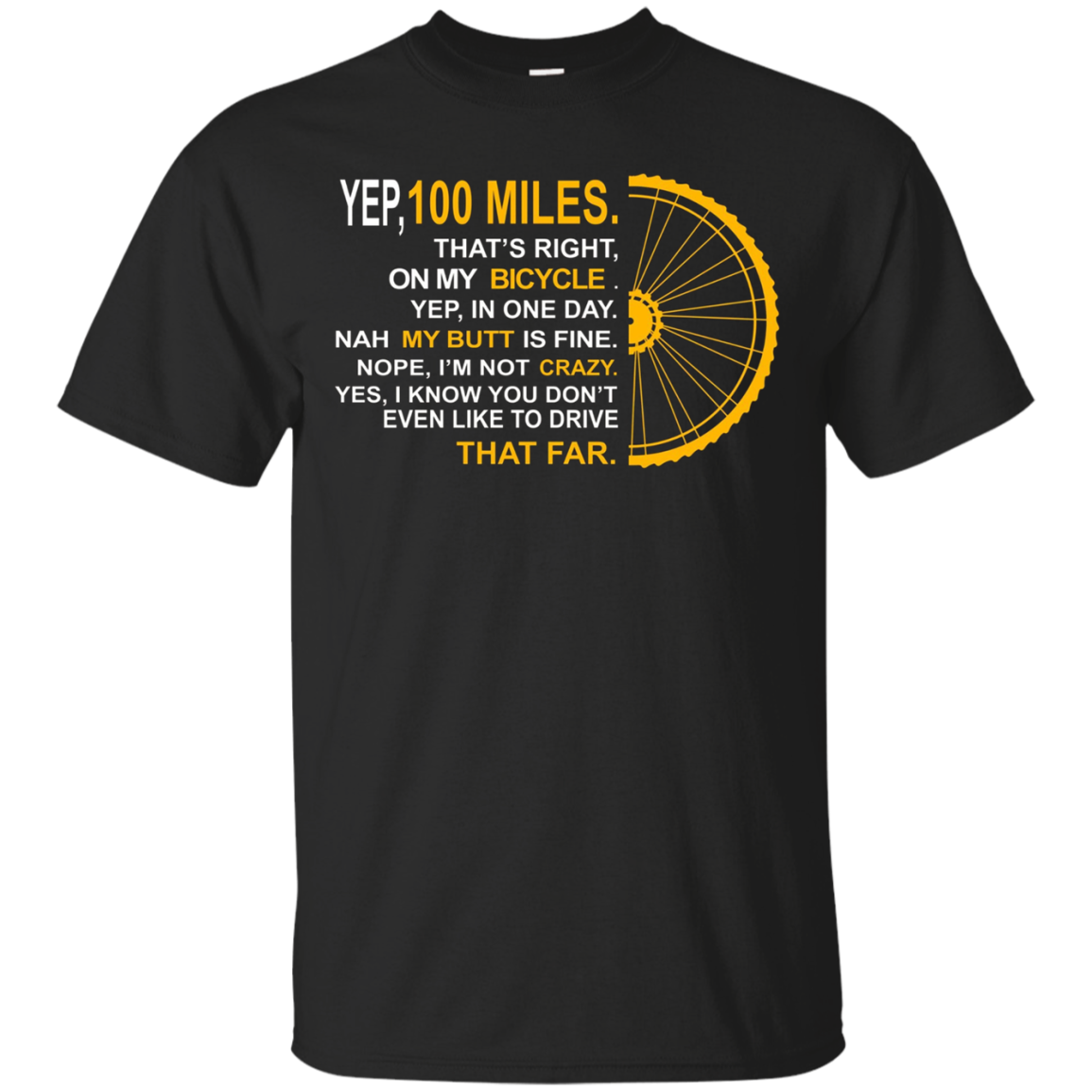 YEP 100 MILES T-Shirt- BICYCLE T SHIRT