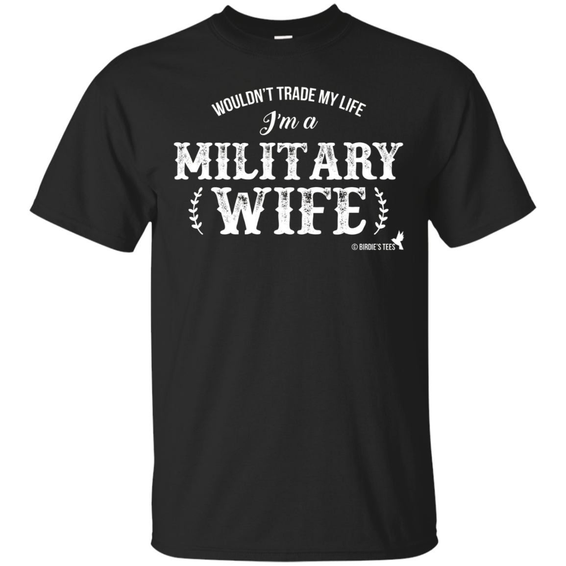 Military TShirt I'm a Military Wife