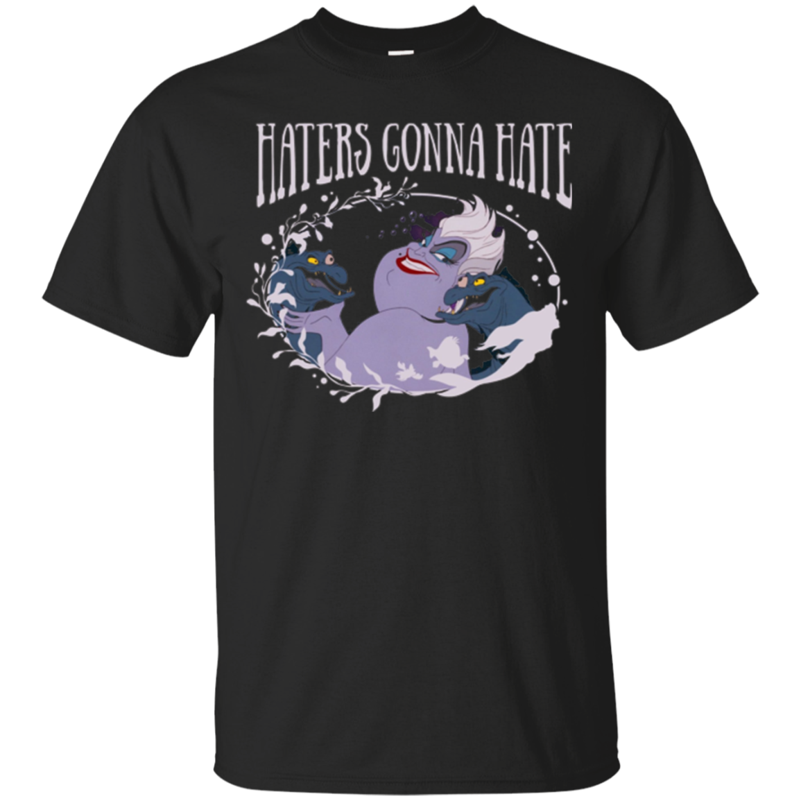 Disney Little Mermaid Ursula Haters Gonna Hate T-Shirt