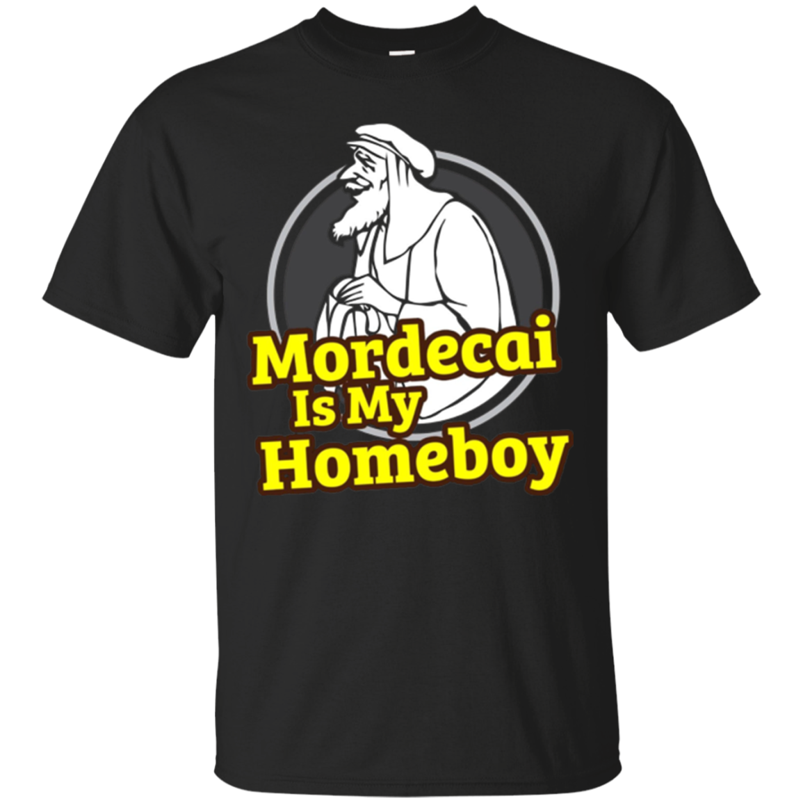Mordecai Is My Homeboy Purim T-Shirt Funny Jewish Costume