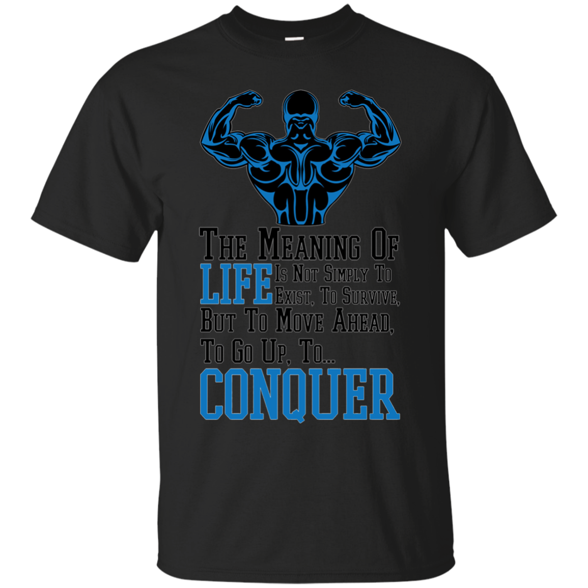 The Meaning of life Bodybuilding Lifting Crossfits t-shirt