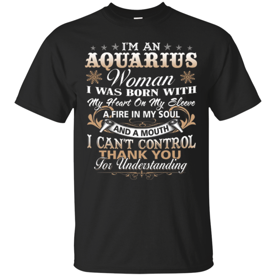 I'm An Aquarius Woman T-Shirt Funny Aquarius Shirt