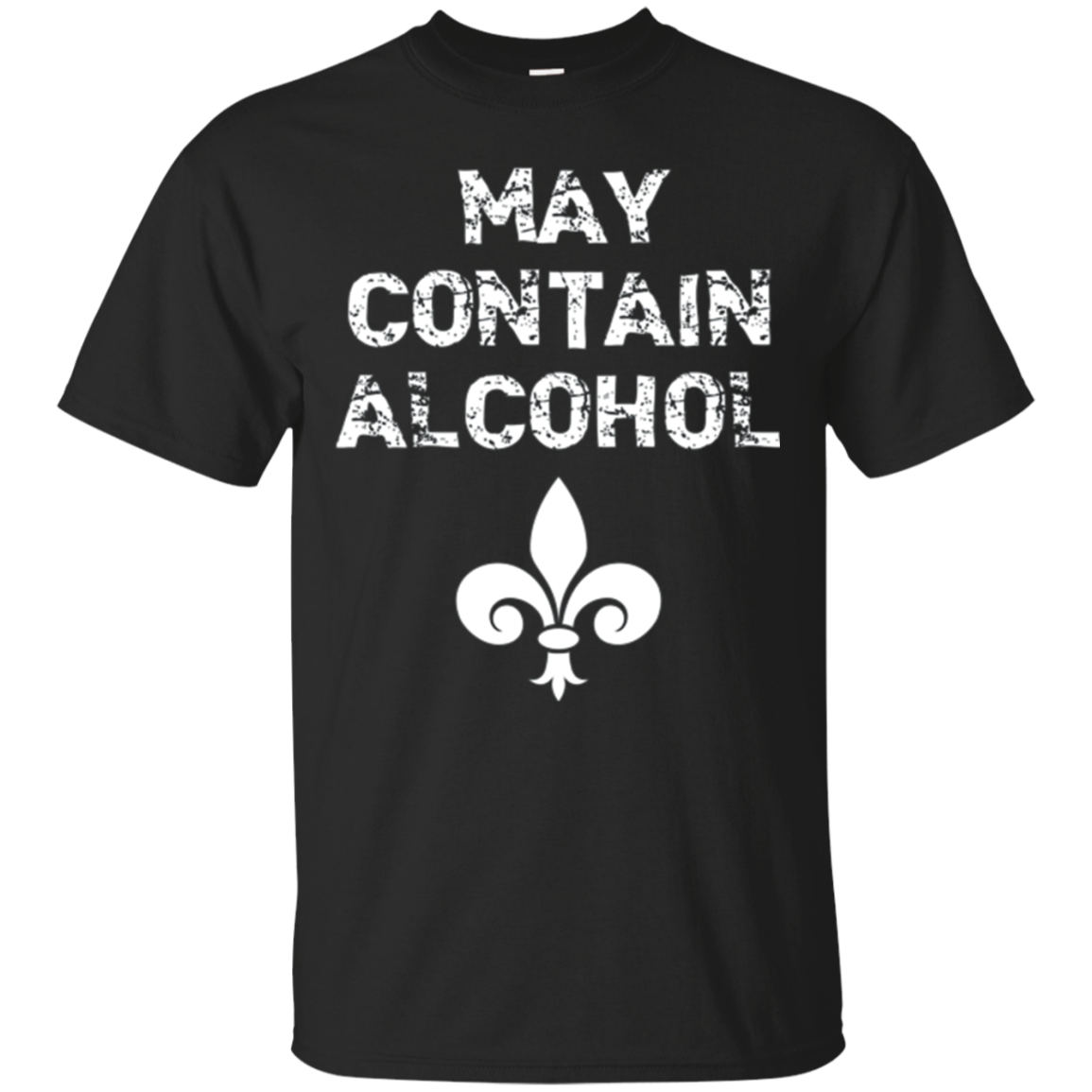 May Contain Alcohol Funny Drinking Mardi Gras T-Shirt