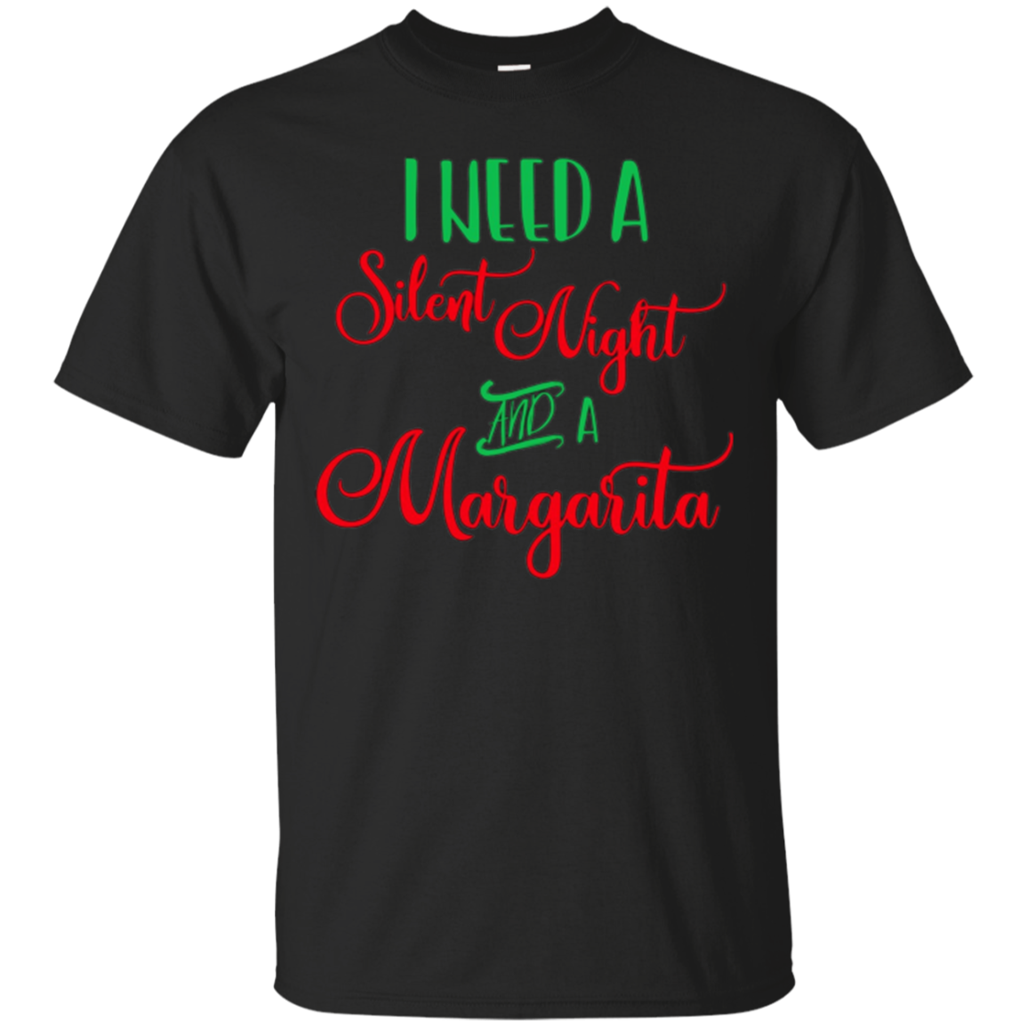 I Need A Silent Night And A Margarita Christmas Party Shirt