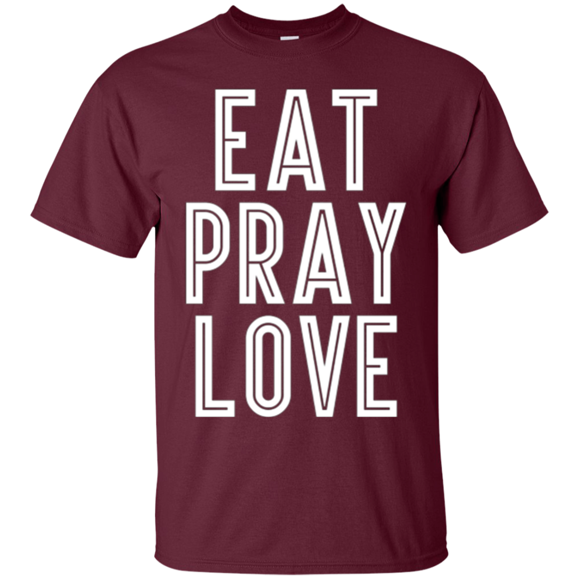 Eat Pray Love T-Shirt