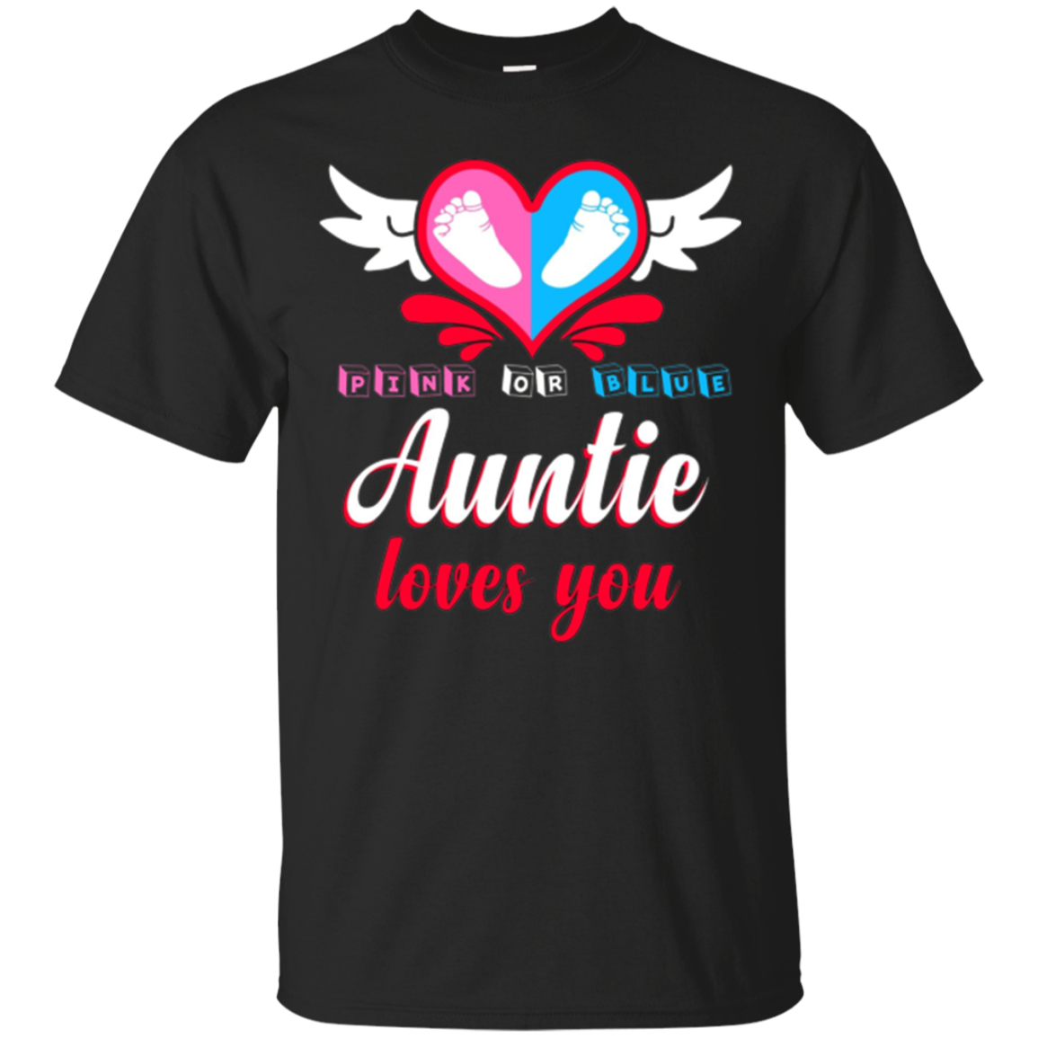 Pink or Blue Auntie Loves You Baby Announcement Tee Funny