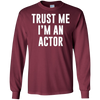 Image of Trust Me I'm an Actor Movie TV Stage Star T-Shirt