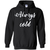 Image of Always Cold Long Sleeve Shirt