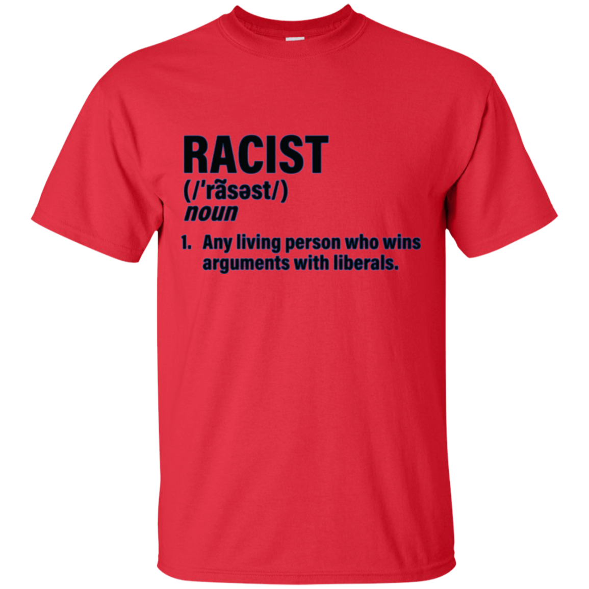 Funny Definition of Racist Pro President Trump T-Shirt