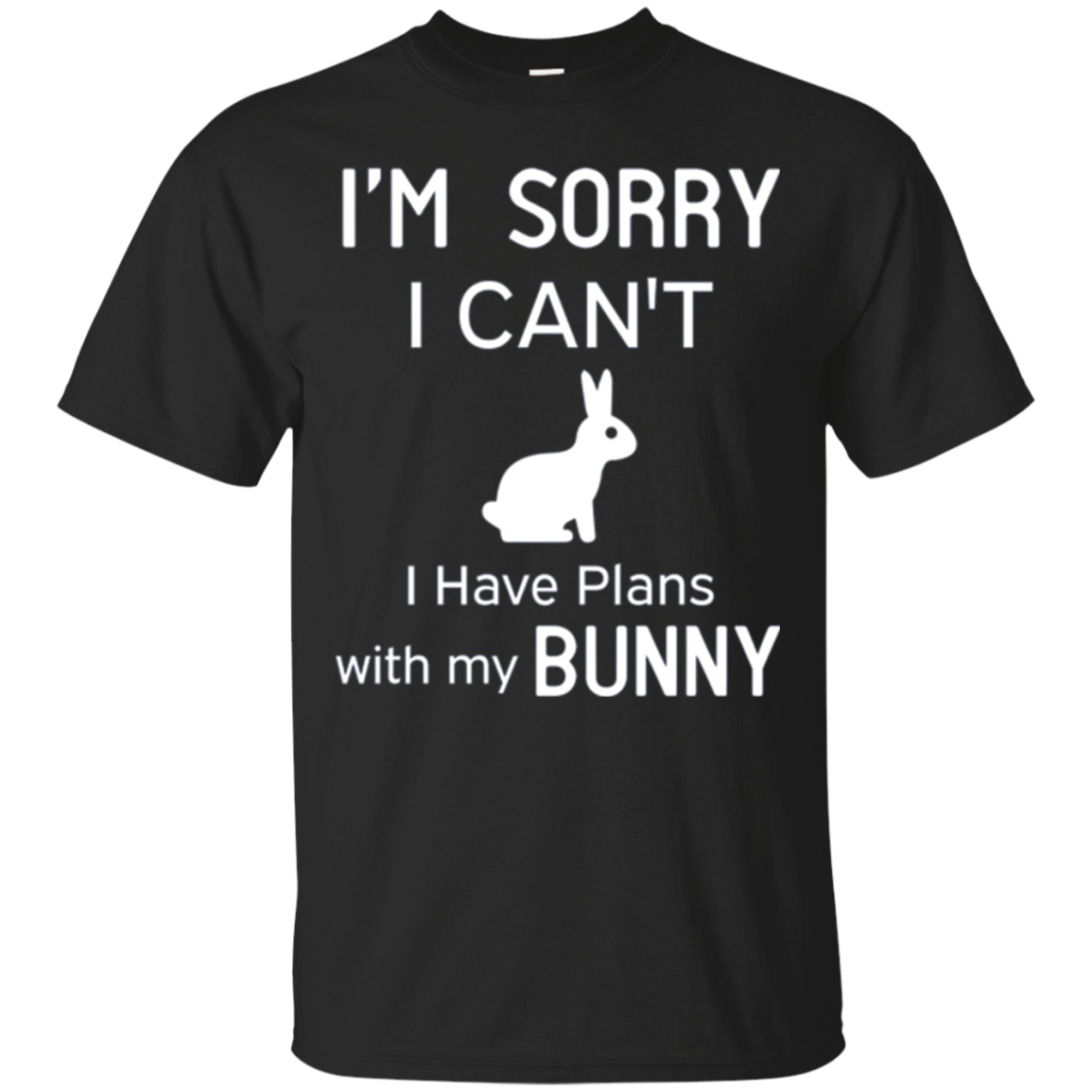 I'm Sorry I Can't I Have Plans Bunny Funny Long Sleeve Shirt