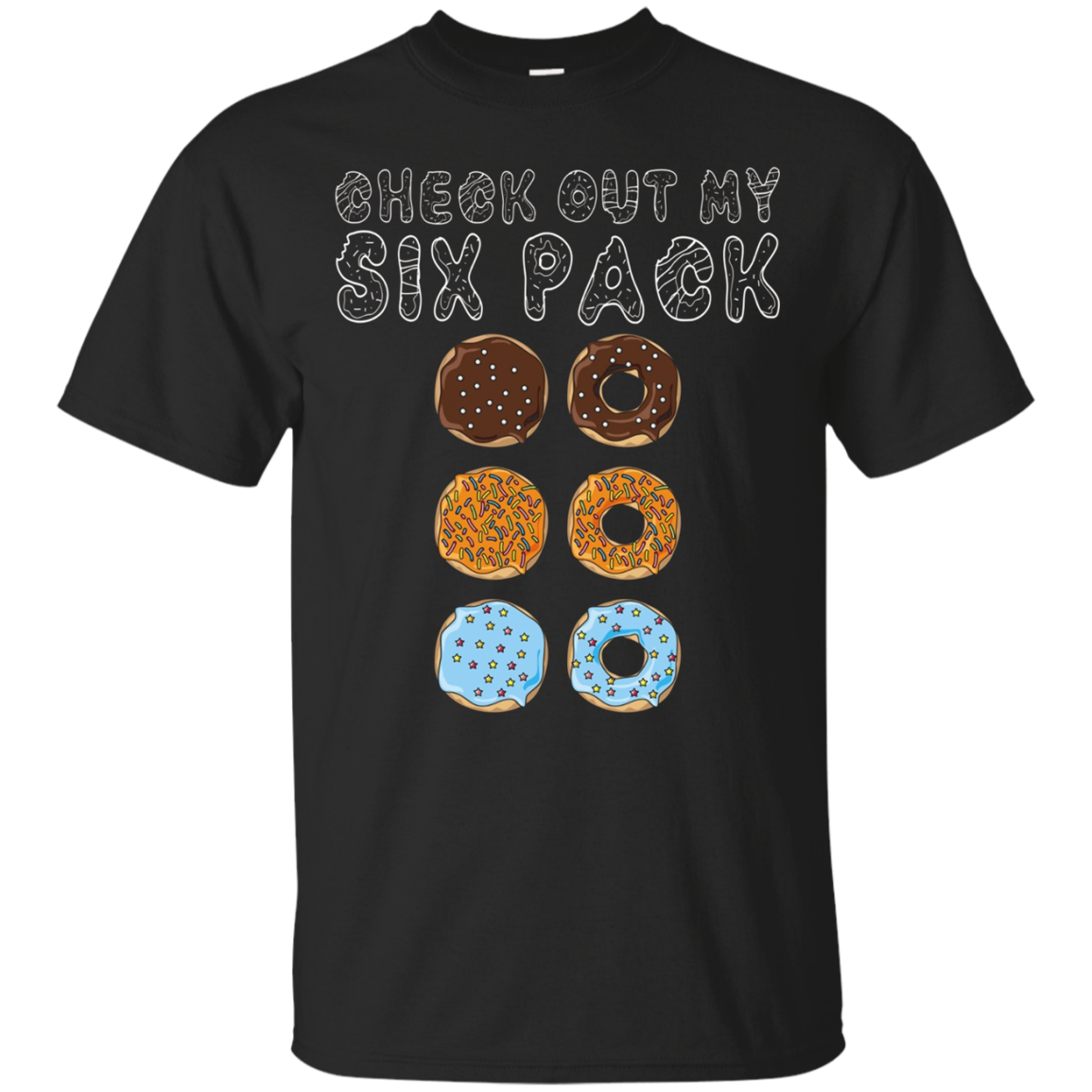 Check Out My Six Pack T Shirt - Funny Donut Shirt