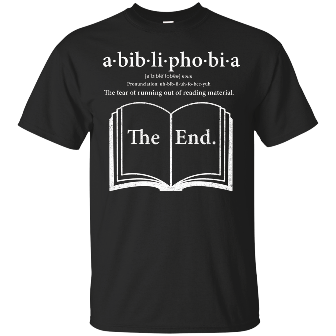 Abibliophobia Reading Book Lover T-Shirt
