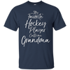 Image of My Favorite Hockey Player Calls Me Grandma Shirt