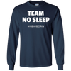 Image of Team No Sleep #Newborn - Funny T-Shirt for New Mom and Dad