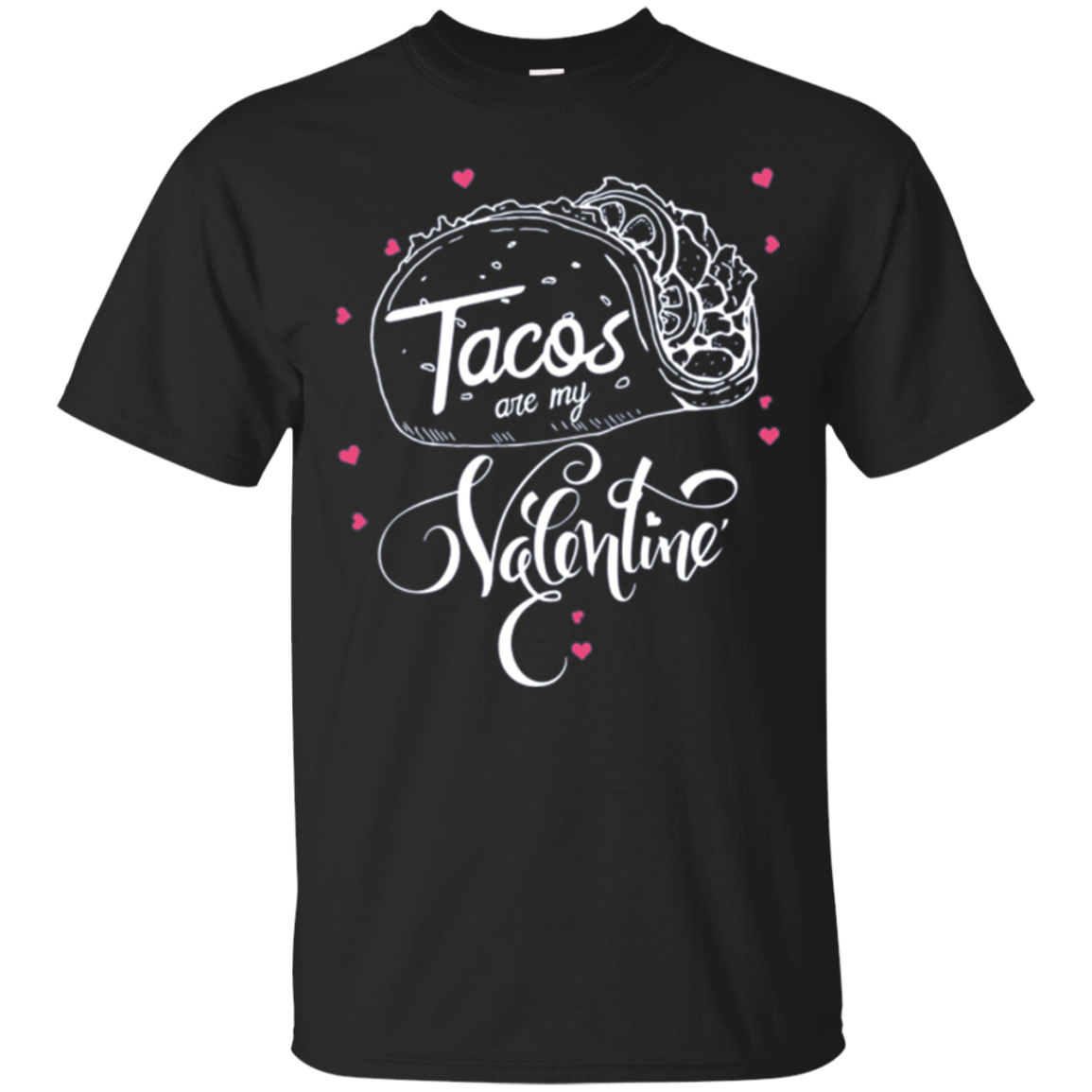 Tacos Are My Valentine Longsleeve Shirt Day Gift