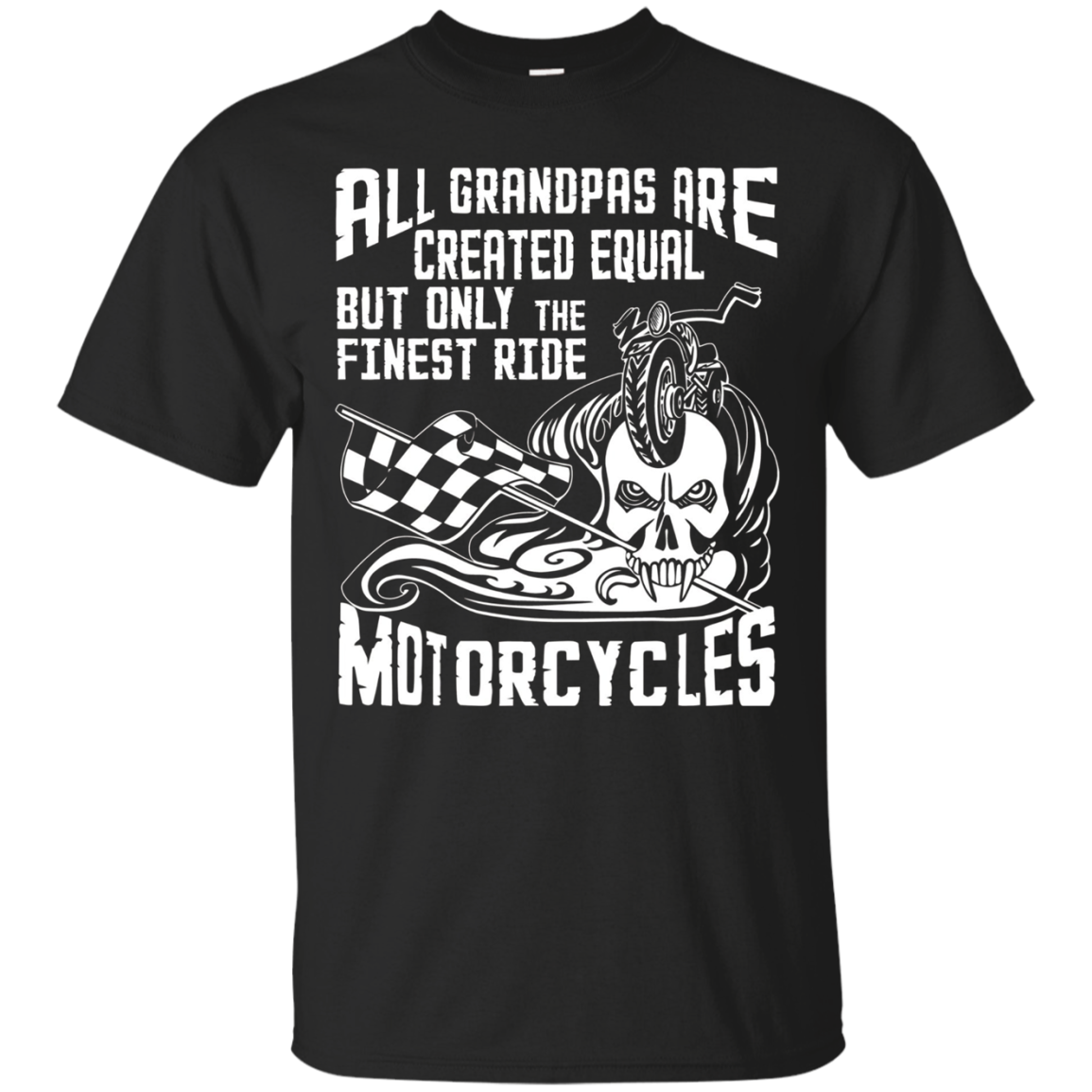 But Only The Finest Grandmas Ride Motorcycles T Shirt