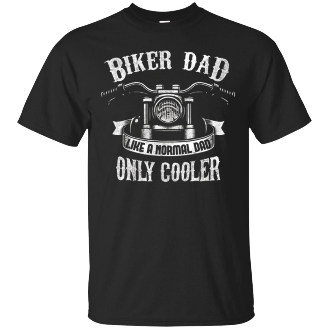 Biker Dad Motorcycle T-Shirt - For Motorcycle Fathers