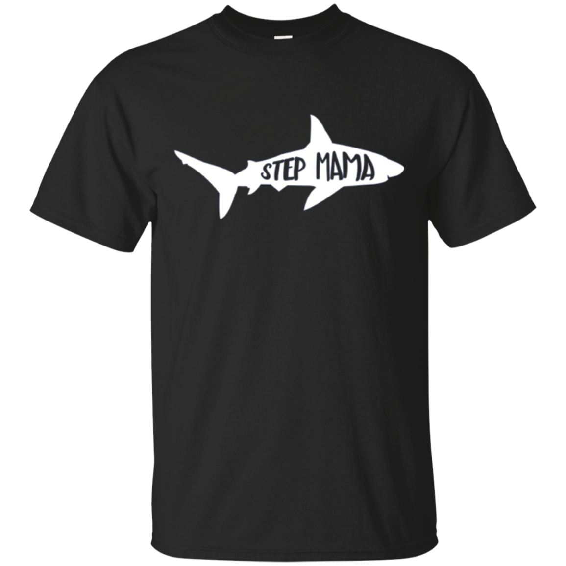 "Matching Family Shark T-Shirt ""Step-Mama"""