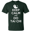 Image of Keep Calm And Do Tai Chi T-Shirt