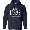 Image of Go Jesus It's Your Birthday Christmas Christian Christ Shirt
